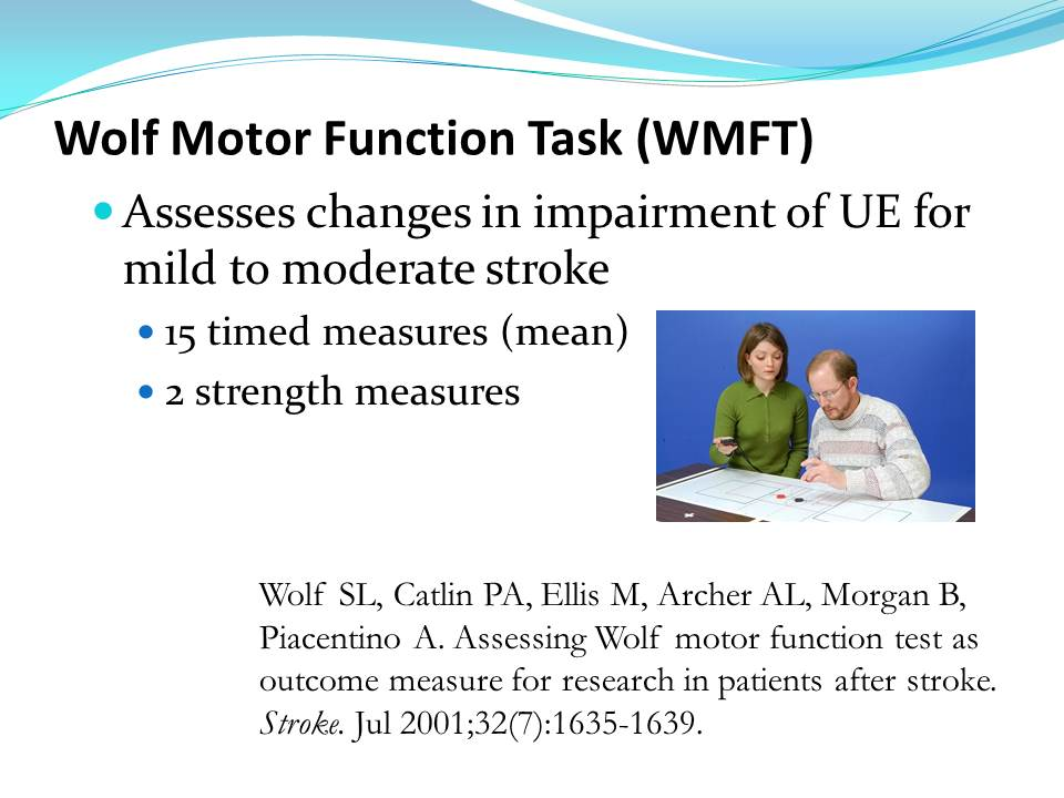 how to administer the wolf motor function test wmft veronica t